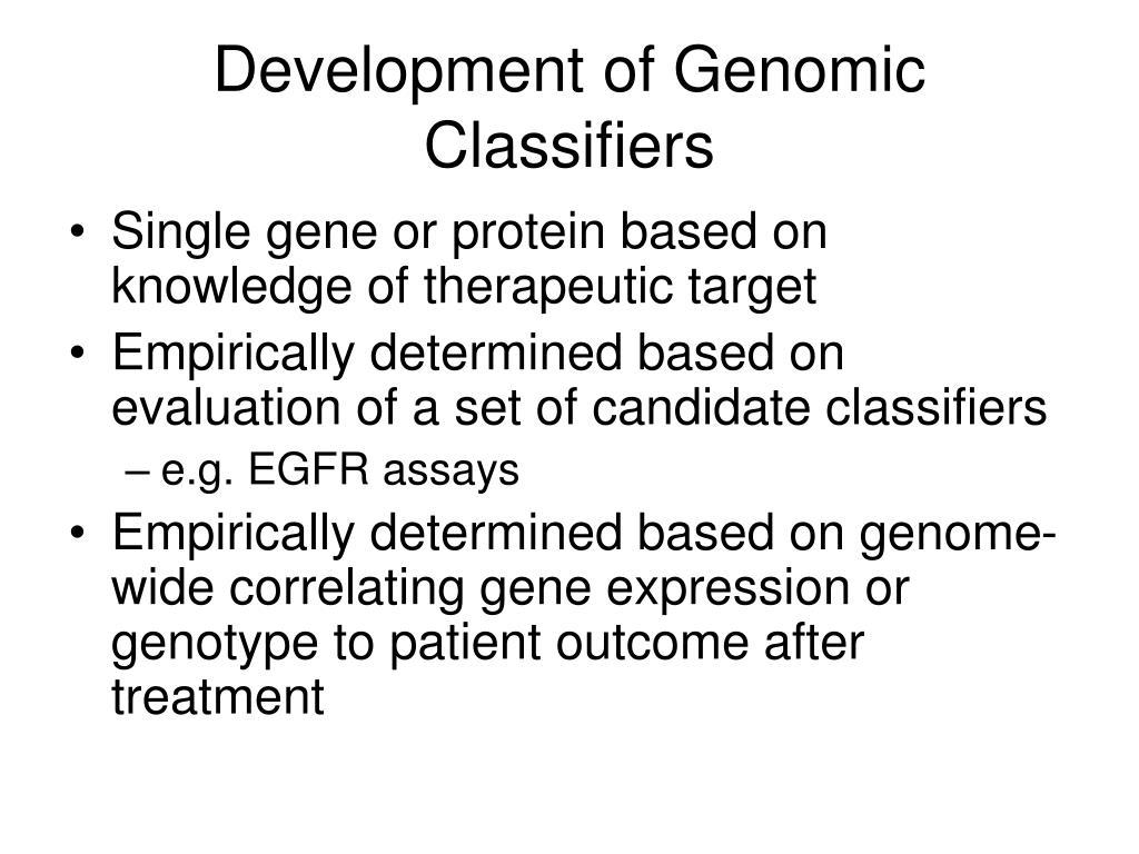 Development of Genomic Classifiers