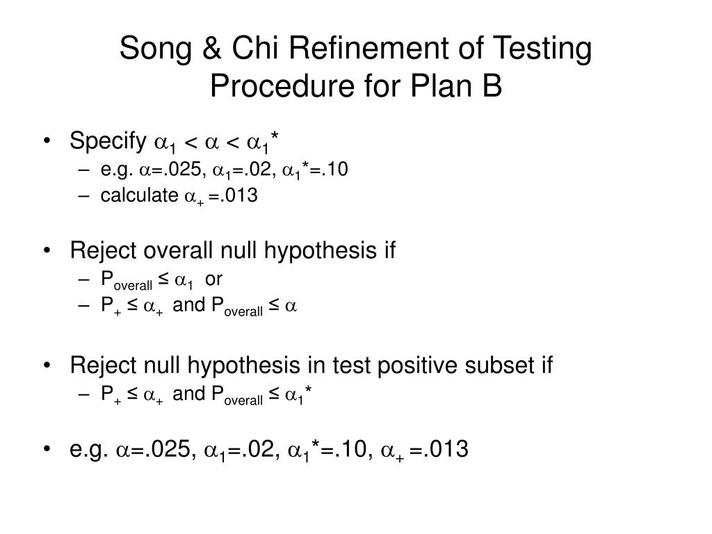 Song & Chi Refinement of Testing Procedure for Plan B
