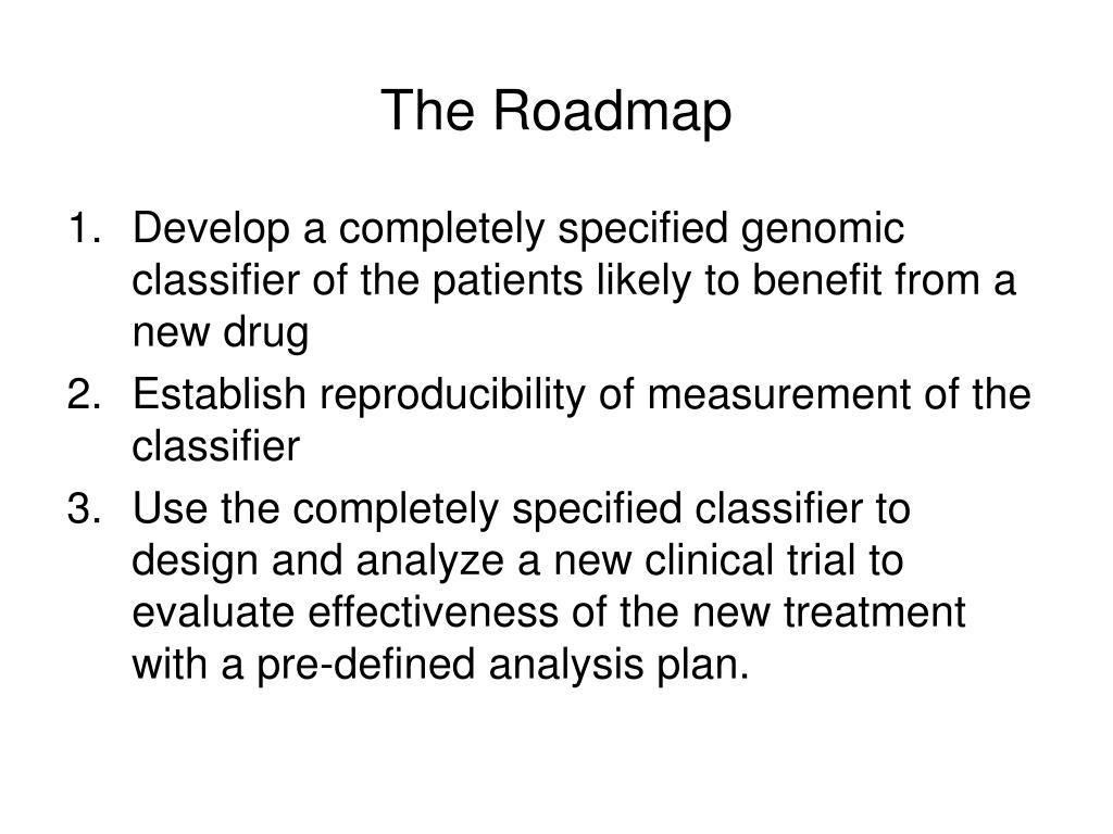 The Roadmap