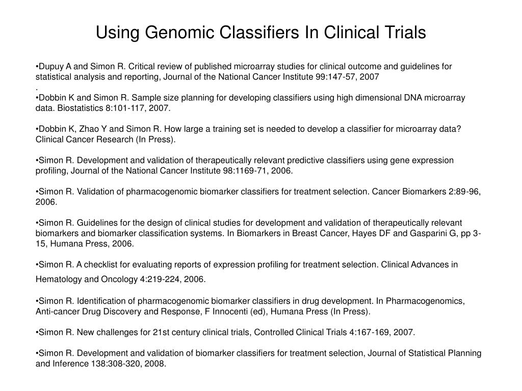 Using Genomic Classifiers In Clinical Trials