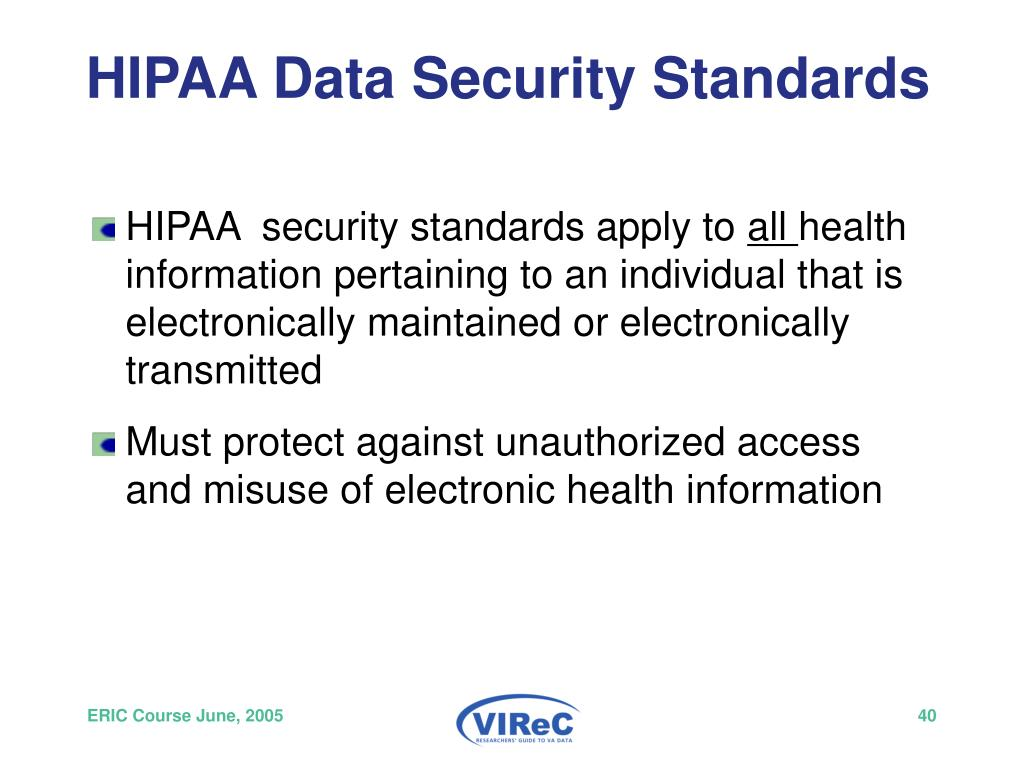 HIPAA Data Security Standards