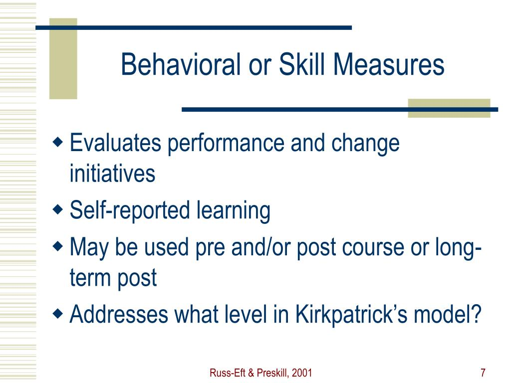 Behavioral or Skill Measures