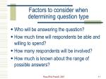factors to consider when determining question type