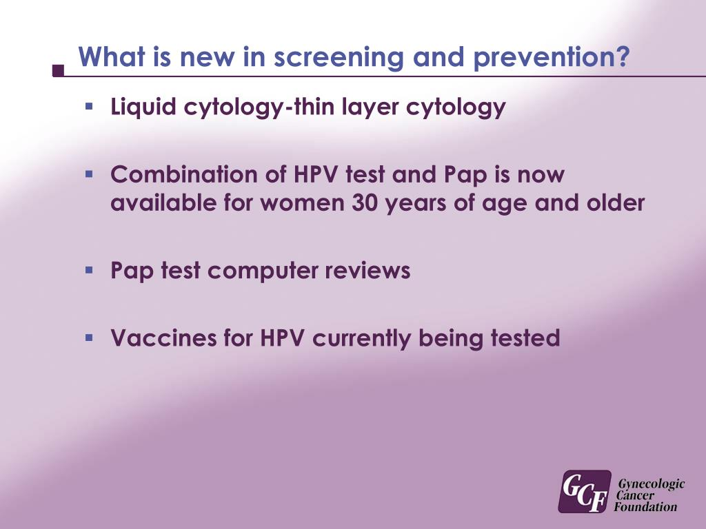 What is new in screening and prevention?