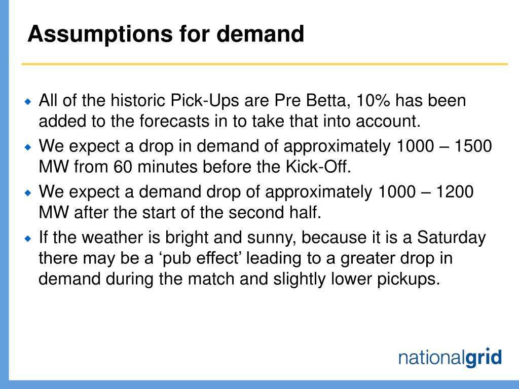 Assumptions for demand