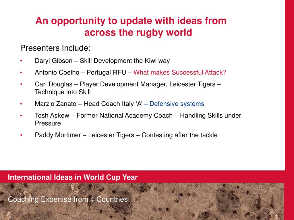 An opportunity to update with ideas from across the rugby world