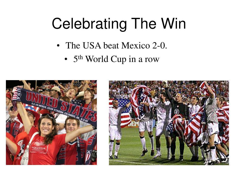 Celebrating The Win