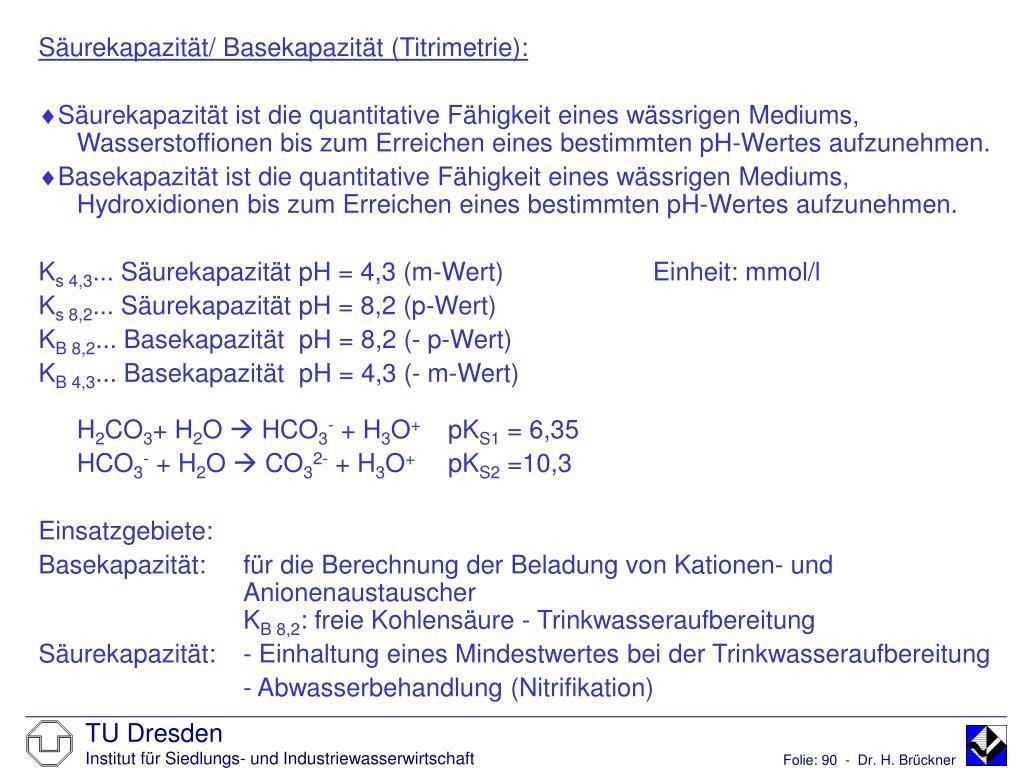 Säurekapazität/ Basekapazität (Titrimetrie):