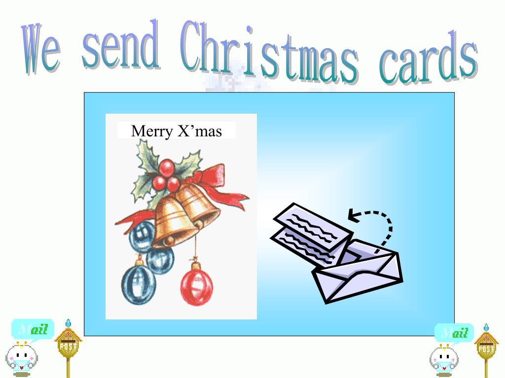 We send Christmas cards