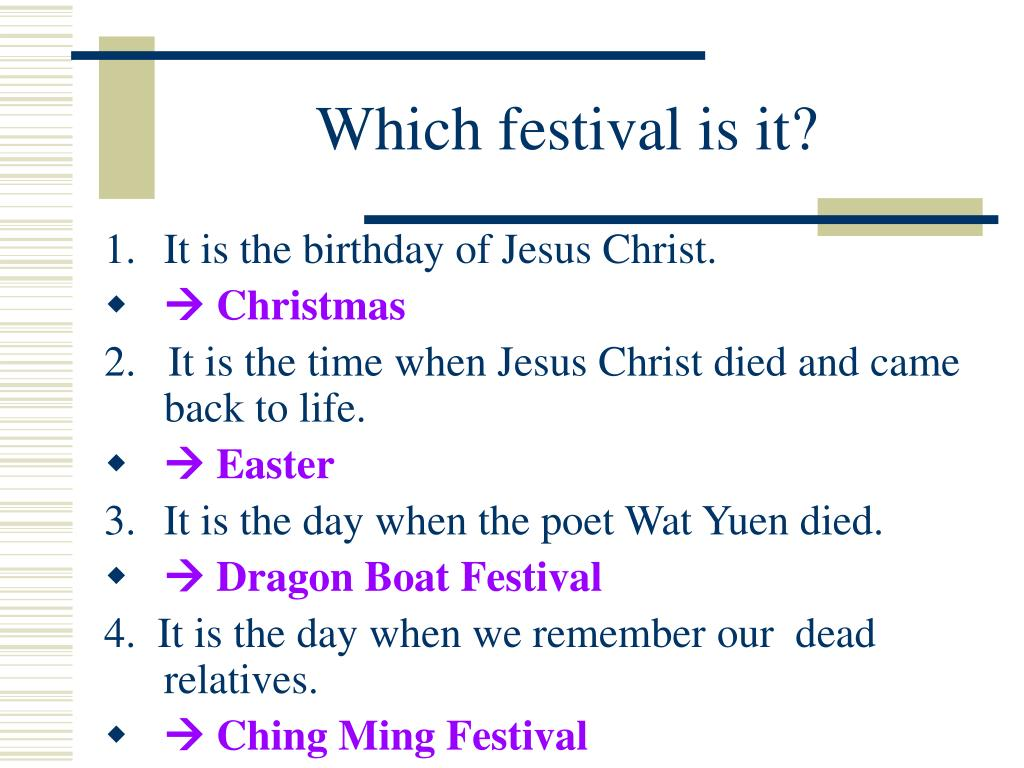 Which festival is it?