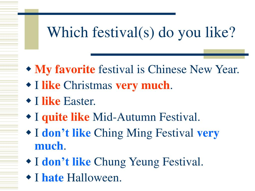 Which festival(s) do you like?