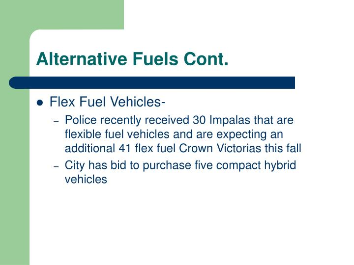 Alternative Fuels Cont.