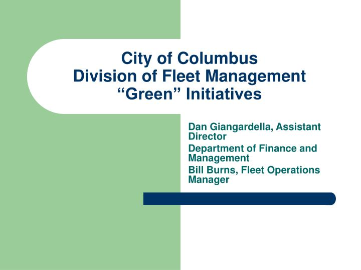 City of columbus division of fleet management green initiatives