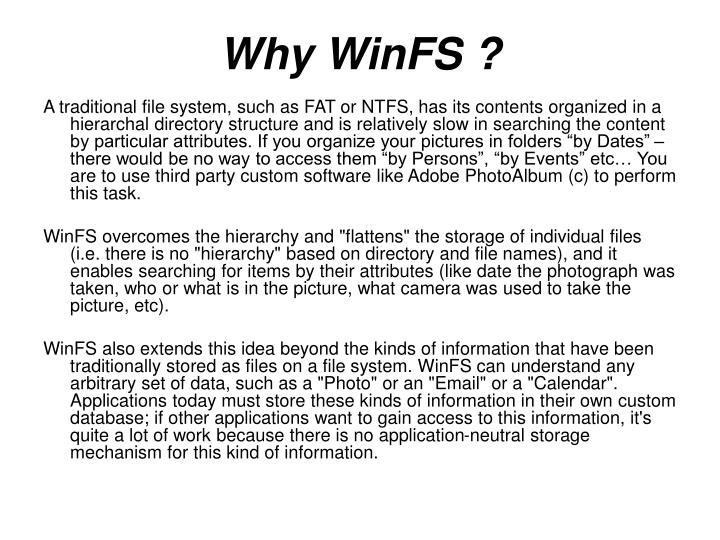 Why winfs
