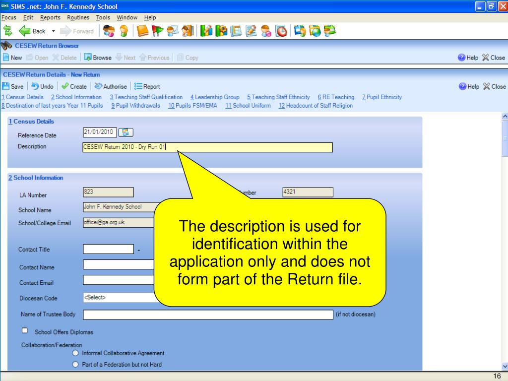 The description is used for identification within the application only and does not form part of the Return file.