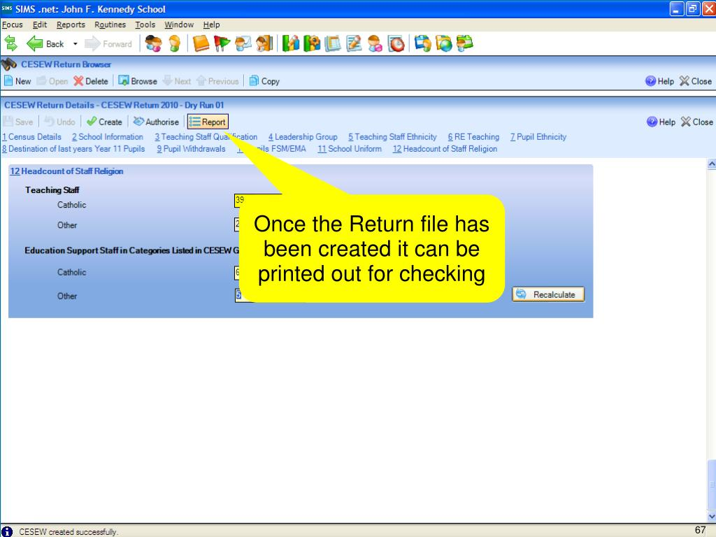 Once the Return file has been created it can be printed out for checking