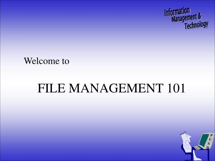File management 101