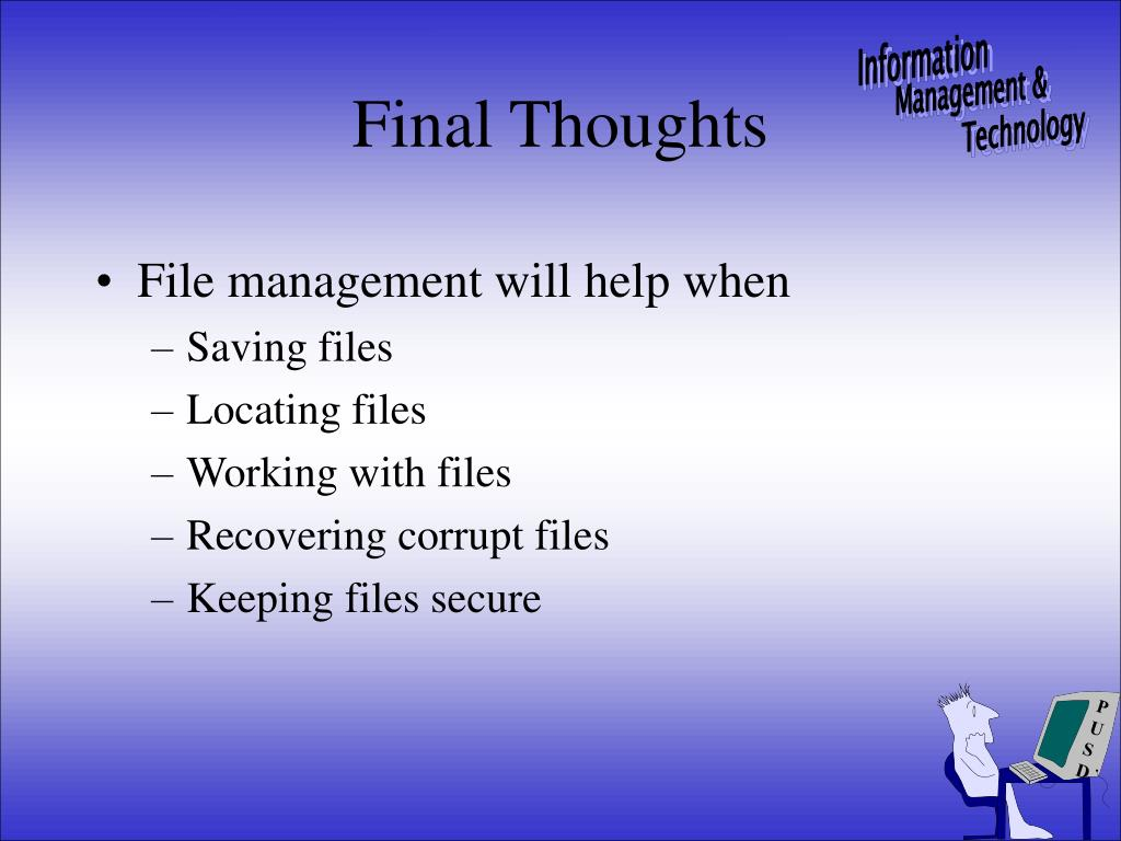 File management will help when