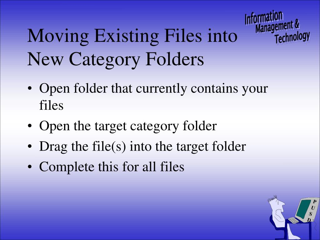 Open folder that currently contains your files