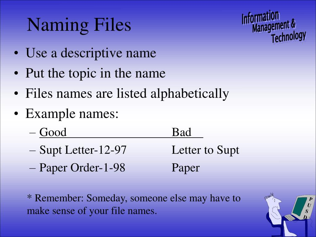Use a descriptive name