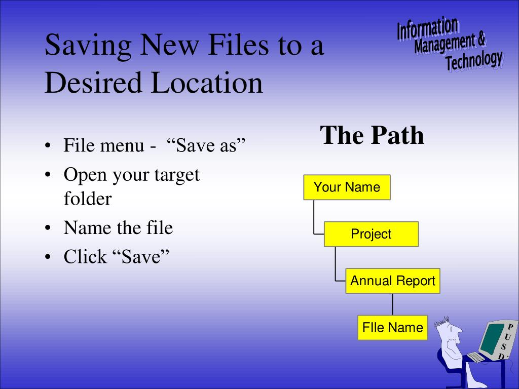 Saving New Files to a Desired Location