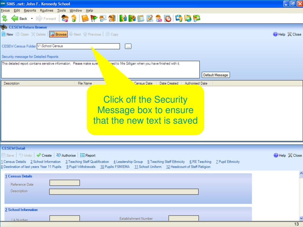 Click off the Security Message box to ensure that the new text is saved