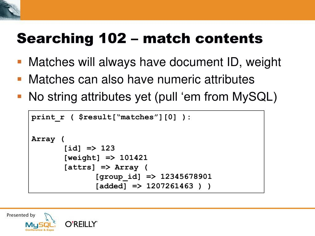 Searching 102 – match contents