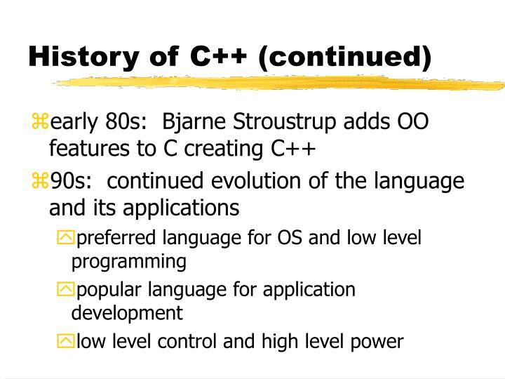 History of C++ (continued)