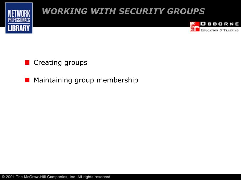 WORKING WITH SECURITY GROUPS