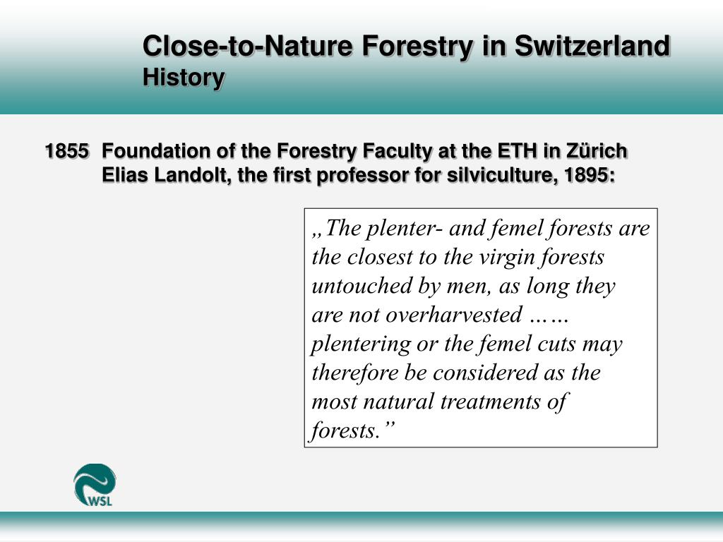 Close-to-Nature Forestry in Switzerland