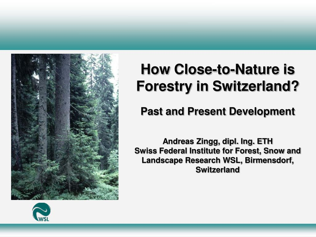How Close-to-Nature is Forestry in Switzerland?