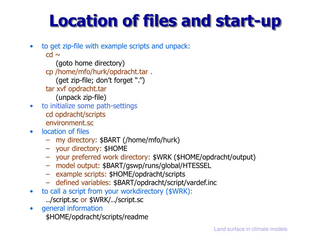 Location of files and start-up