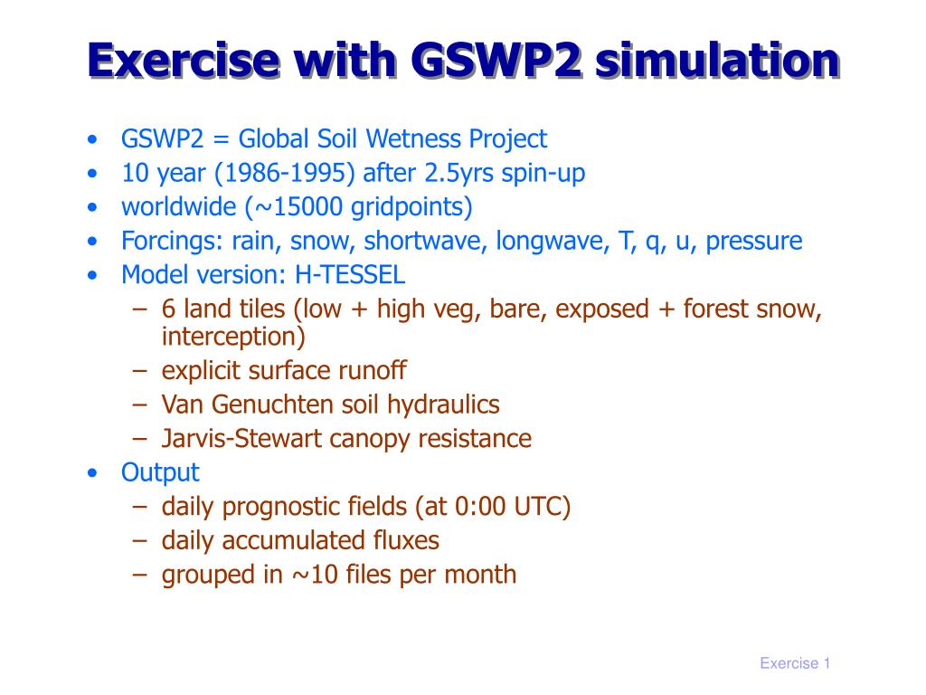 Exercise with GSWP2 simulation