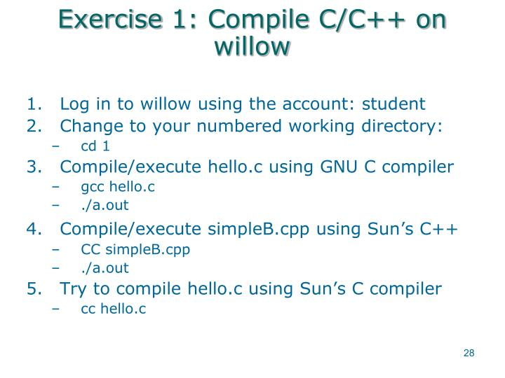 Exercise 1: Compile C/C++ on willow