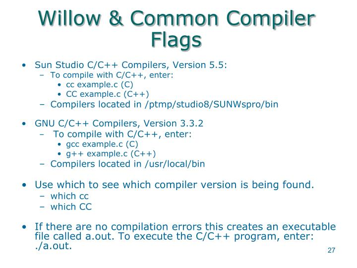 Willow & Common Compiler Flags