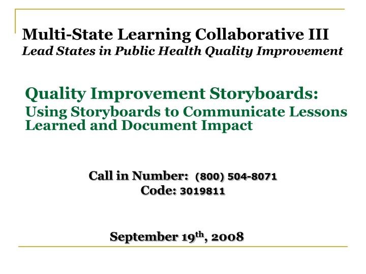 Multi state learning collaborative iii lead states in public health quality improvement l.jpg