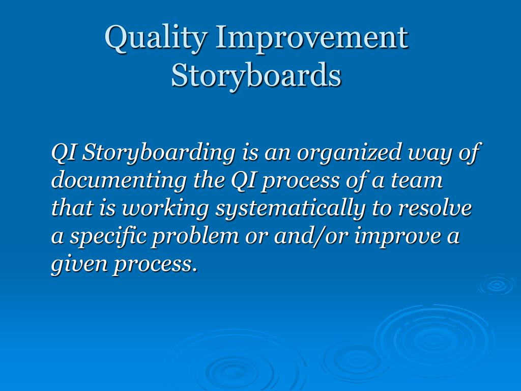 Quality Improvement Storyboards