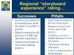 regional storyboard experience rating