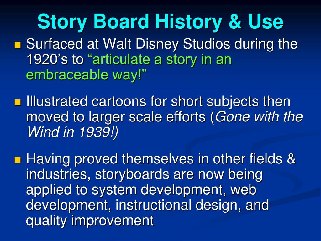 Story Board History & Use