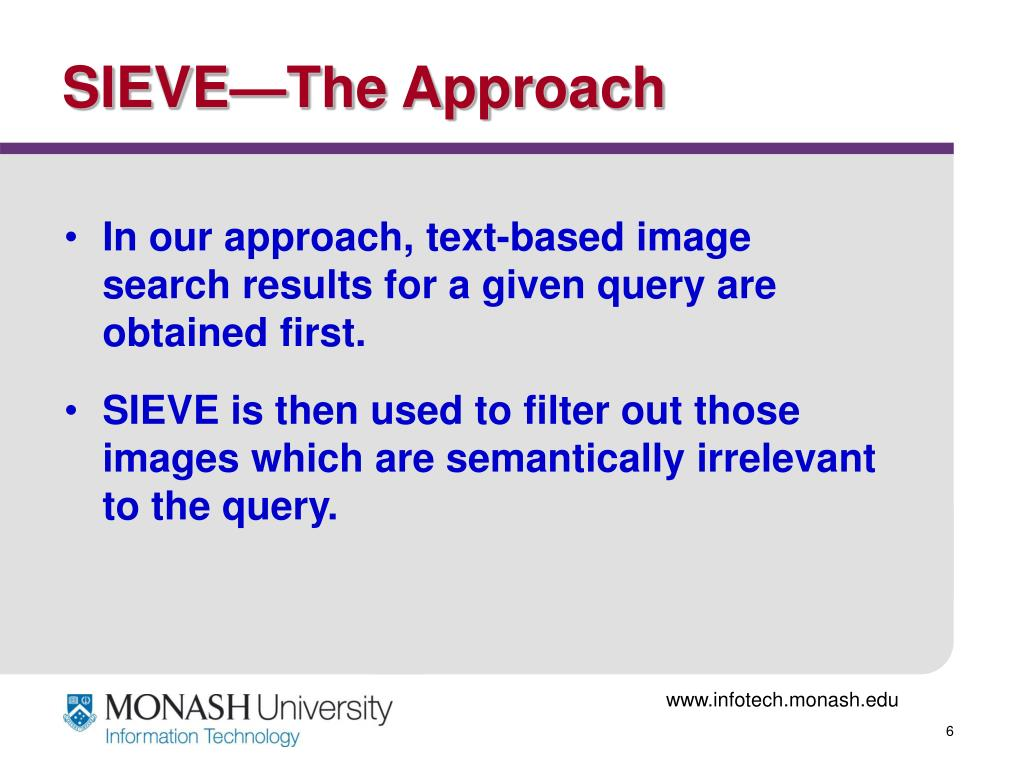 SIEVE—The Approach