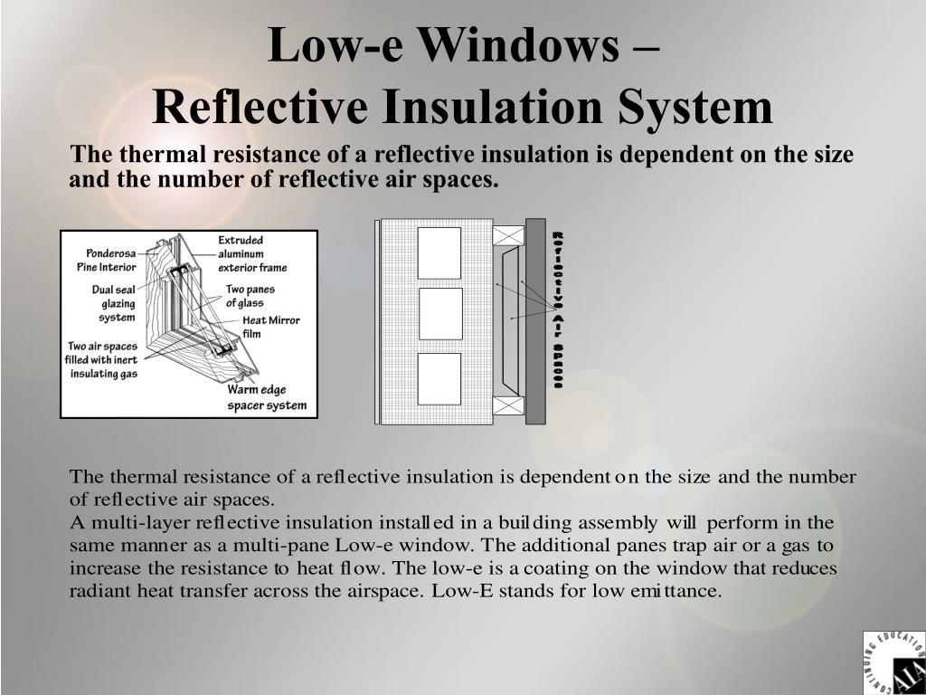Low-e Windows –