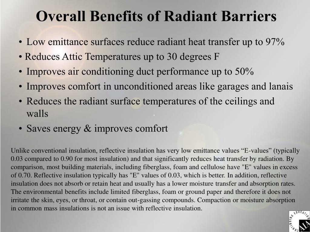 Overall Benefits of Radiant Barriers