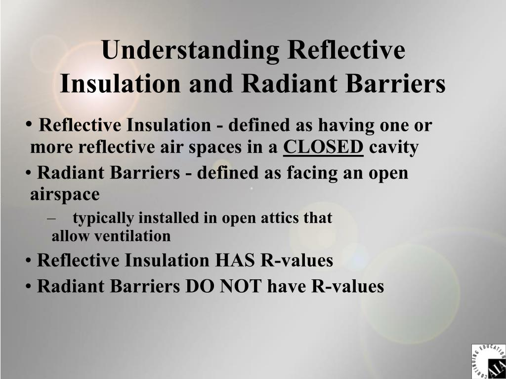 Understanding Reflective Insulation and Radiant Barriers
