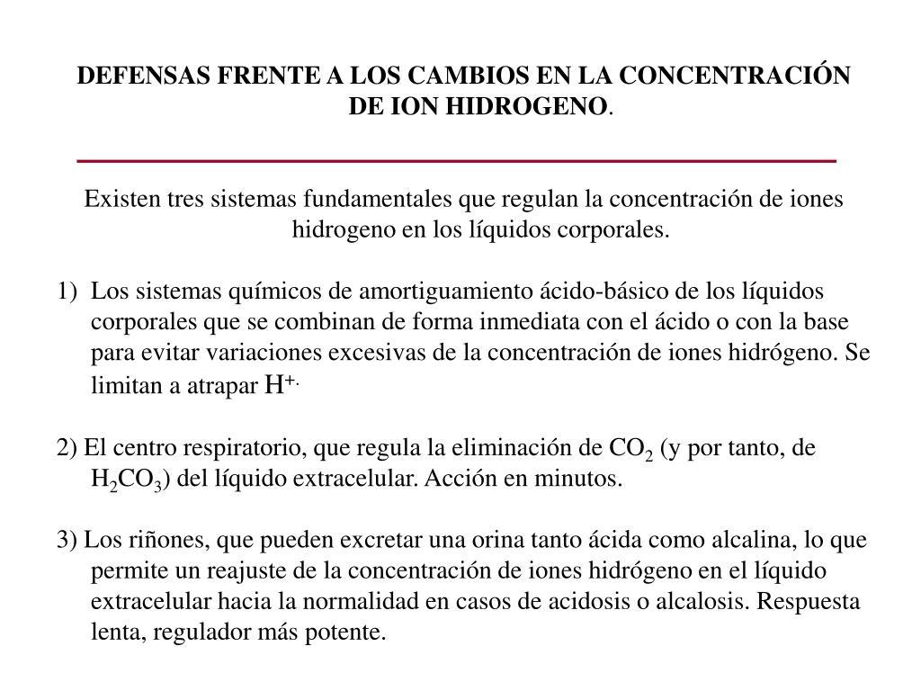 DEFENSAS FRENTE A LOS CAMBIOS EN LA CONCENTRACIÓN DE ION HIDROGENO