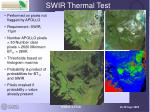 swir thermal test
