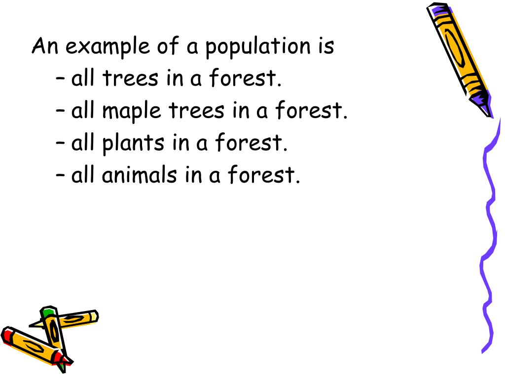 An example of a population is