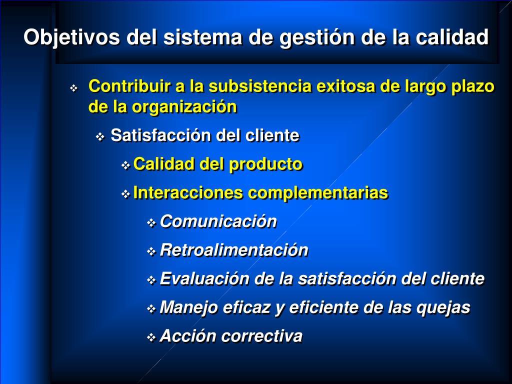 Objetivos del sistema de gestión de la calidad