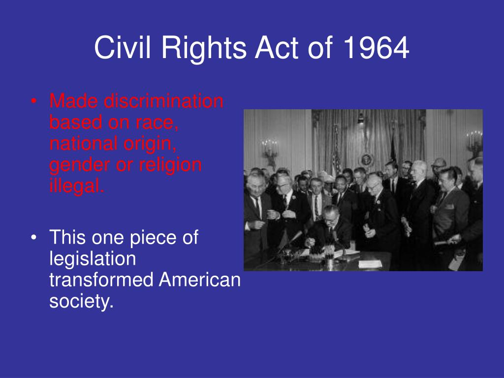 What was the purpose of the Civil Rights Act of 1964?