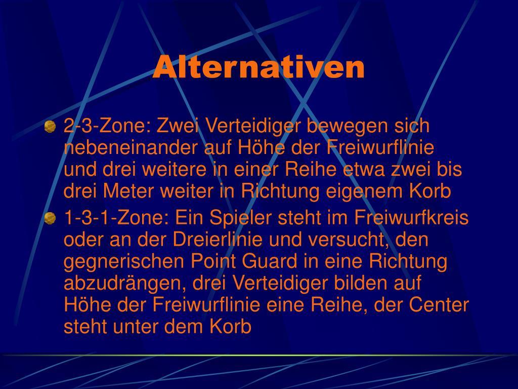 Alternativen