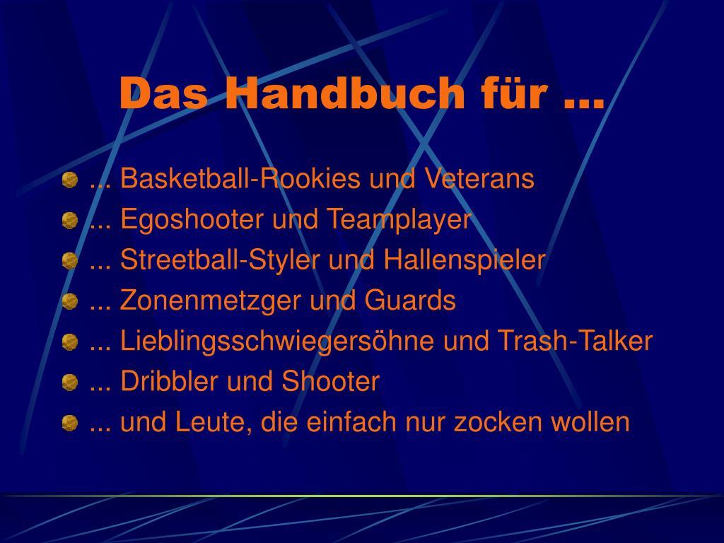 Das Handbuch für ...